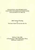Challenge and Opportunity: Changing Patterns of Inter Faith Engagement in the UK
