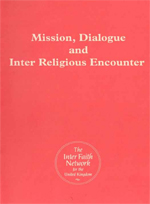 Mission, Dialogue and Inter Religious Encounter