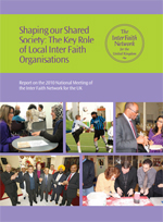 Shaping our Shared Society: The Key Role of Local Inter Faith Organisations
