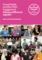 Young People and Inter Faith Engagement: Making a difference together - Report on IFN National Meeting 2018