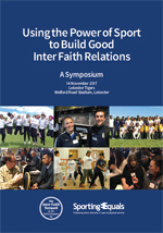 Using the Power of Sport to Build Good Inter Faith Relations
