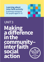 Unit 3: Making a difference in the community - inter faith social action