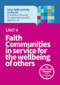 Unit 4: Faith communities in service for the wellbeing of others