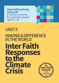 Unit 5: Making a difference in the world - inter faith responses to the climate crisis
